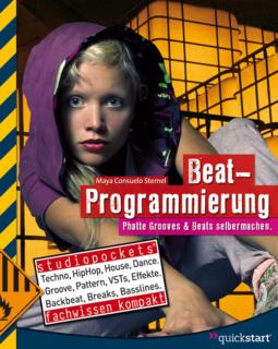 Beat-Programmierung - Phatte Grooves & Beats selbermachen