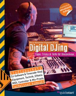 Digital DJing - Tipps & Tricks für DJs