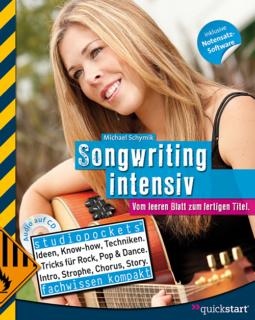 Songwriting intensiv - Vom leeren Blatt zum fertigen Titel